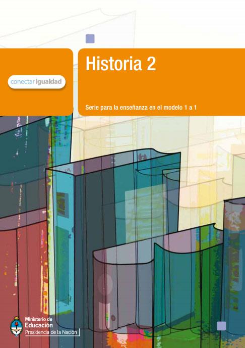 Historia 2. Serie para la enseñanza en el modelo 1 a 1