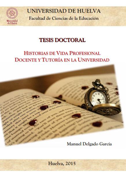 Historias de vida profesional docente y tutoría en la universidad