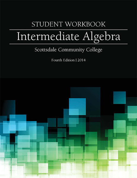 Intermediate Algebra. Student Workbook