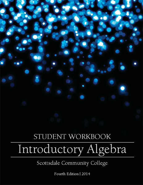 Introductory Algebra. Student Workbook