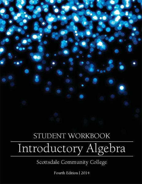 Introductory Algebra. Student Workbook