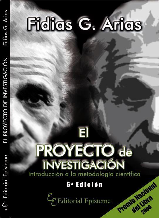 El Proyecto de Investigación:  Introducción a la metodología científica