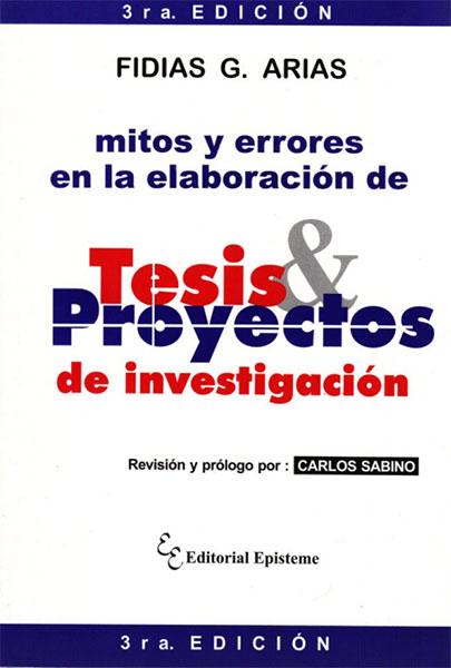Mitos y errores en la elaboración de tesis y proyectos de investigación
