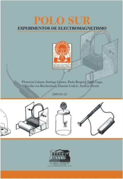 Polo Sur: experimentos de electromagnetismo