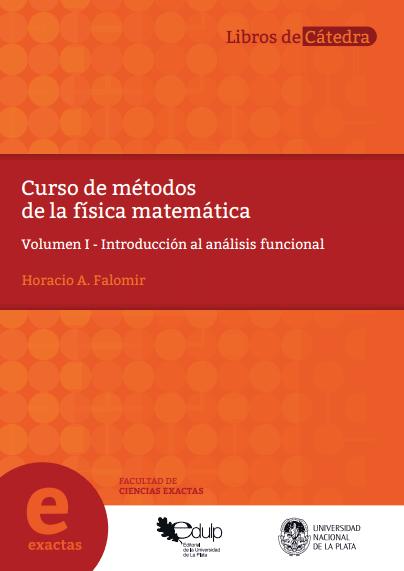 Curso de métodos de la física matemática. Vol 1: Introducción al análisis funcional