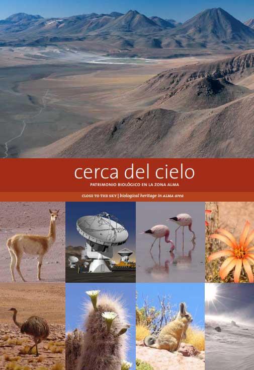 Cerca del Cielo: patrimonio biológico en la Zona ALMA
