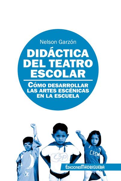 Didáctica del Teatro Escolar