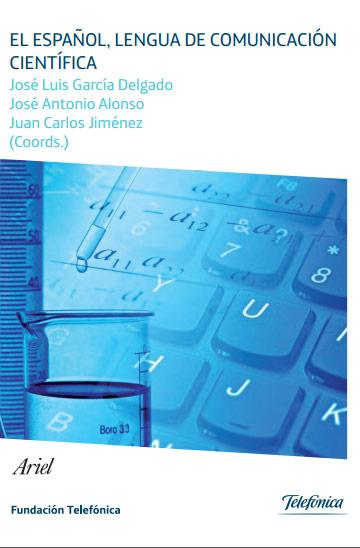 El español, lengua de comunicación científica