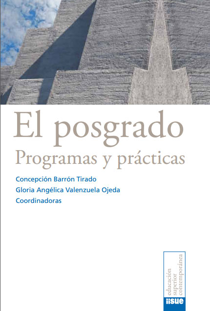 El posgrado: programas y prácticas