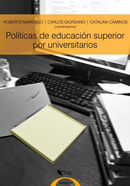 Políticas de educación superior por universitarios