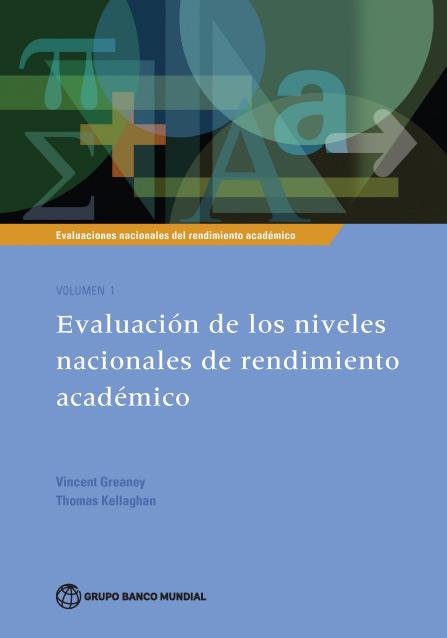 Evaluaciones Nacionales del Rendimiento Académico. Vol 1
