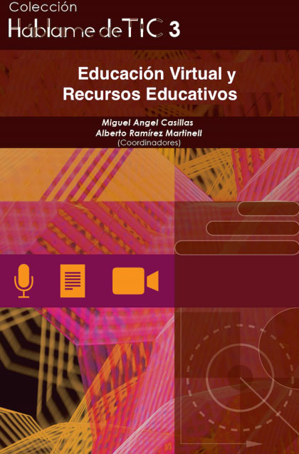 Háblame de TIC 3. Educación Virtual y Recursos Educativos
