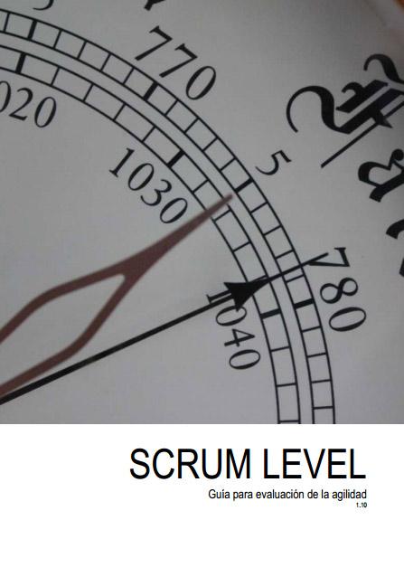 SCRUM LEVEL: Guía para evaluación de la agilidad