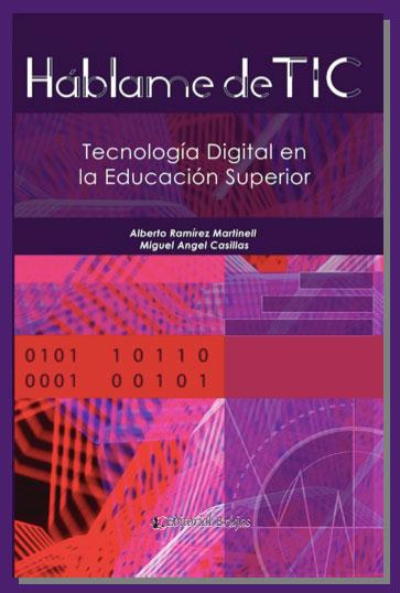 Háblame de TIC. Tecnología Digital en la Educación Superior