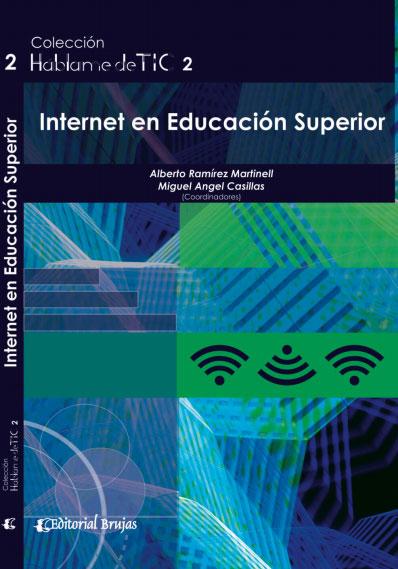 Háblame de TIC 2. Internet en Educación Superior