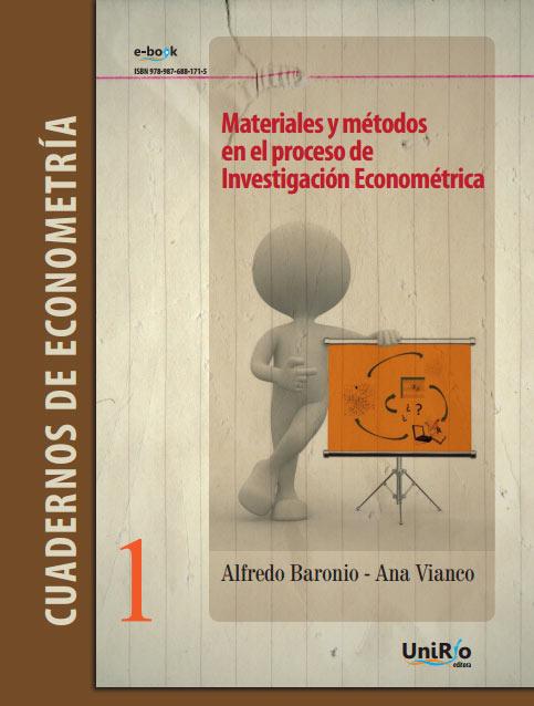 Materiales y métodos en el proceso de investigación econométrica