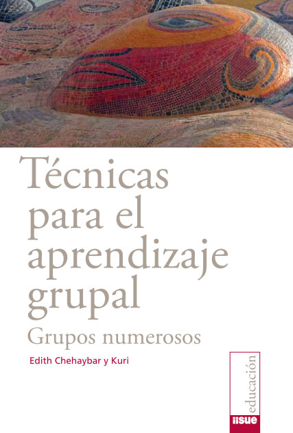 Técnicas para el aprendizaje grupal. Grupos numerosos