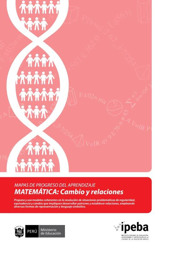 Mapas de Progreso del Aprendizaje. Matemáticas: Cambio y relaciones