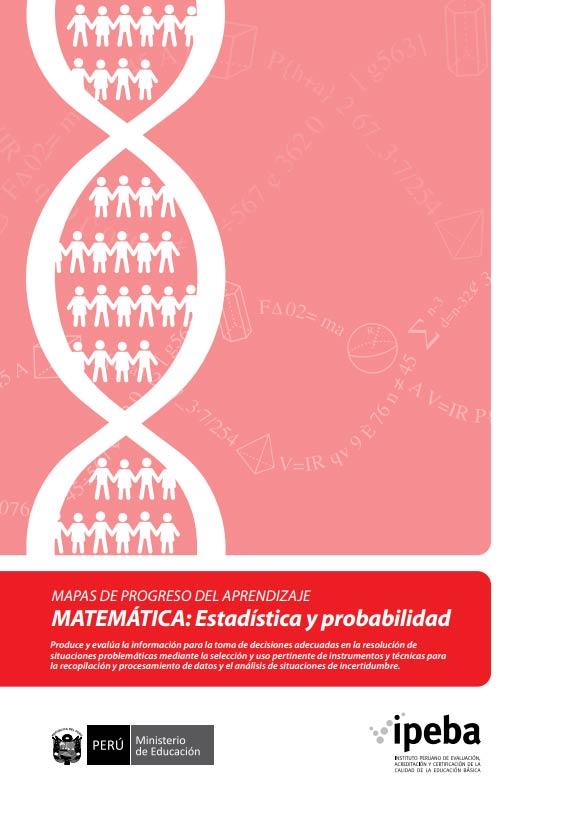 Mapas de Progreso del Aprendizaje. Matemáticas: Estadística y probabilidad