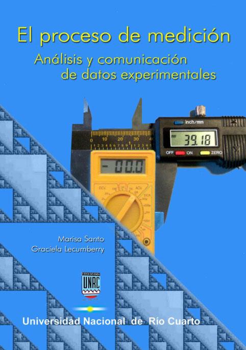 El proceso de medición: Análisis y comunicación de datos experimentales