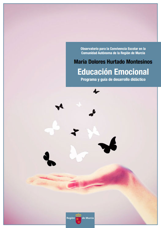 Educación Emocional: Programa y guía de desarrollo didáctico