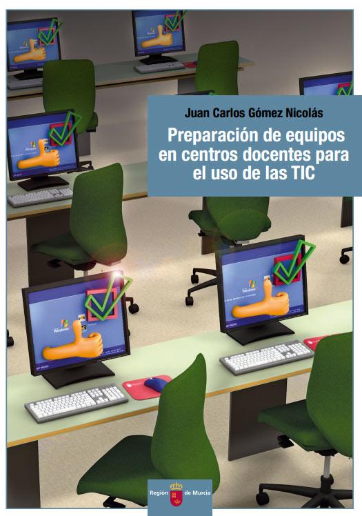 Preparación de equipos en centros docentes para el uso de las TIC