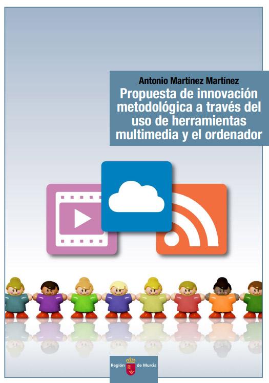Propuesta de innovación metodológica a través del uso de herramientas multimedia y el ordenador