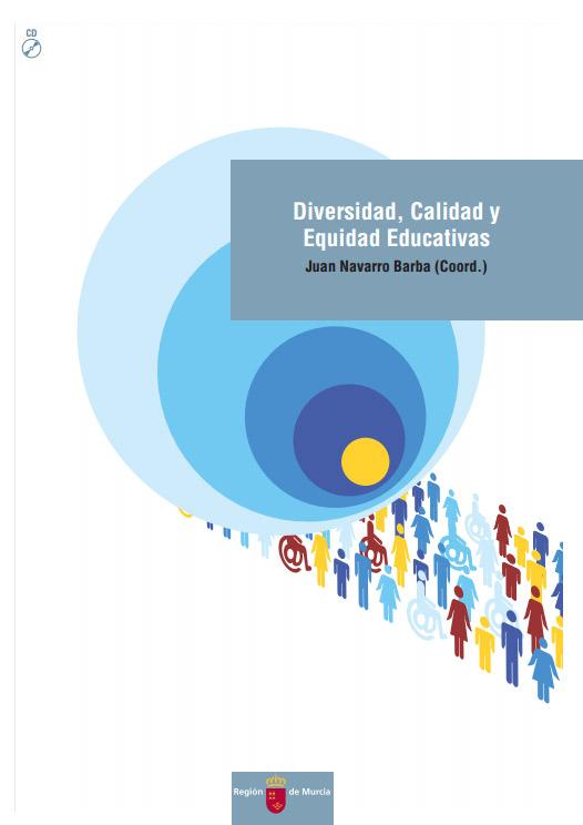Diversidad, Calidad y Equidad Educativas