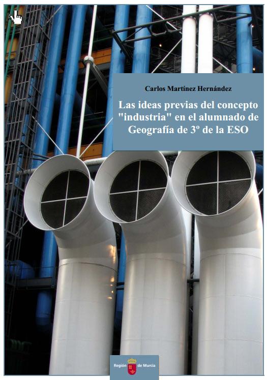 Las ideas previas del concepto Industria en el alumnado de Geografía de 3º de la ESO