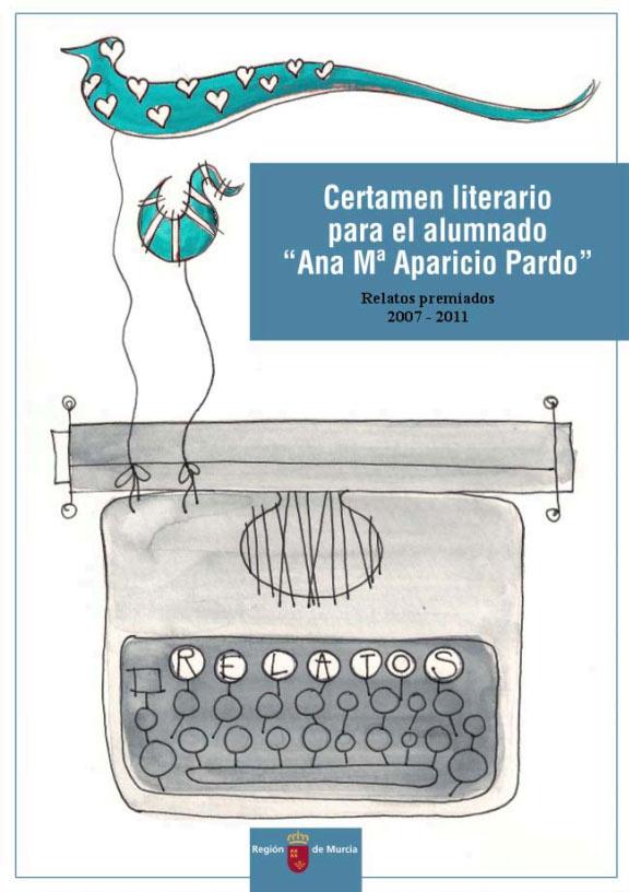 Certamen literario para el alumnado Ana Mª Aparicio Pardo relatos premiados