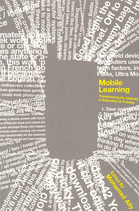 Mobile Learning: Transforming the Delivery of Education and Training