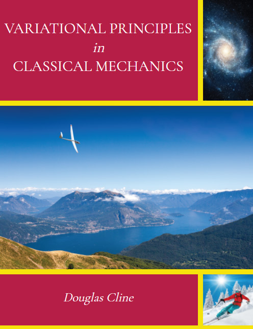 Variational Principles in Classical Mechanics