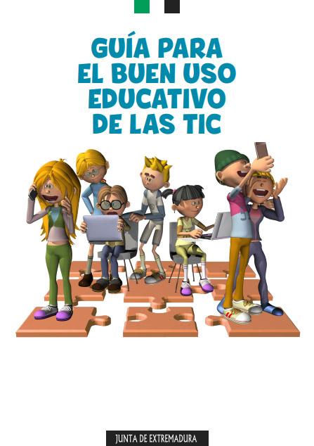 Guía para el buen uso educativo de las TIC