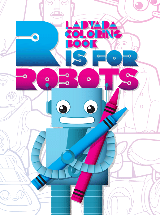 R is  for Robots