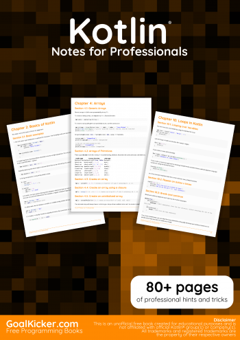 Kotlin Notes for Professionals