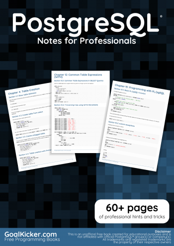 PostgreSQL Notes for Professionals