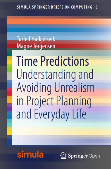 Time Predictions: Understanding and Avoiding Unrealism in Project Planning and Everyday Life