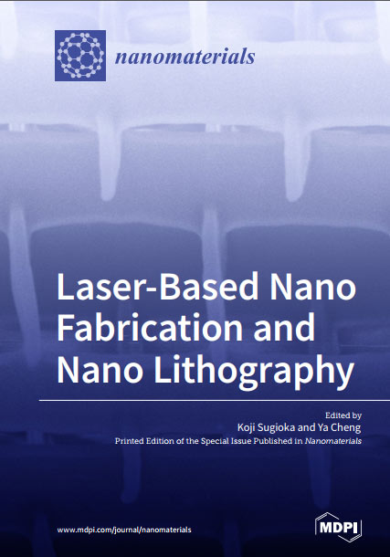 Laser-Based Nano Fabrication and Nano Lithography